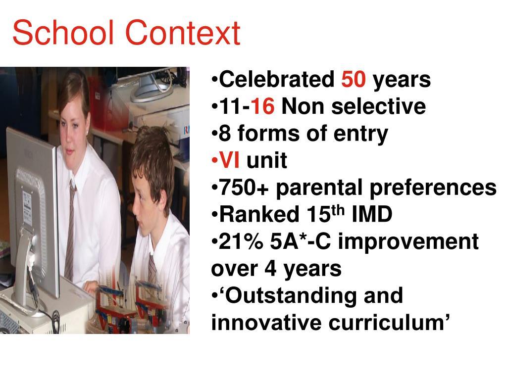 School Context