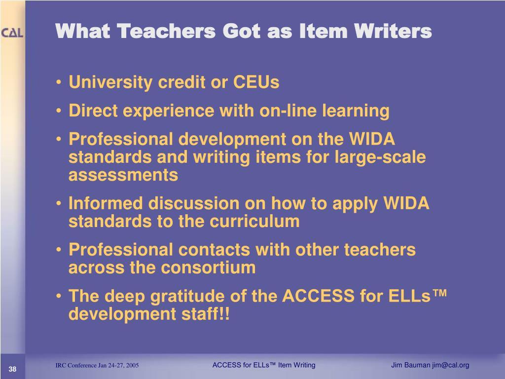 What Teachers Got as Item Writers
