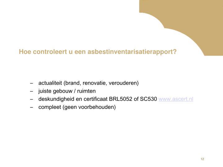 Hoe controleert u een asbestinventarisatierapport?