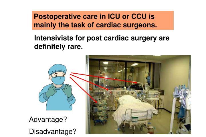Postoperative care in ICU or CCU is