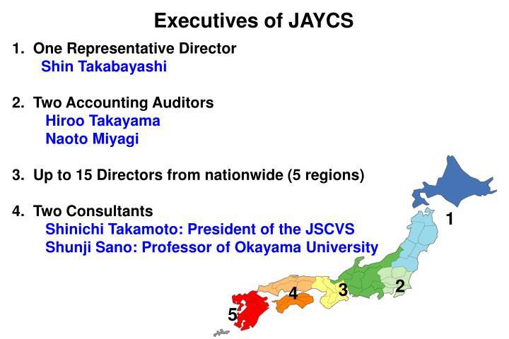 Executives of JAYCS