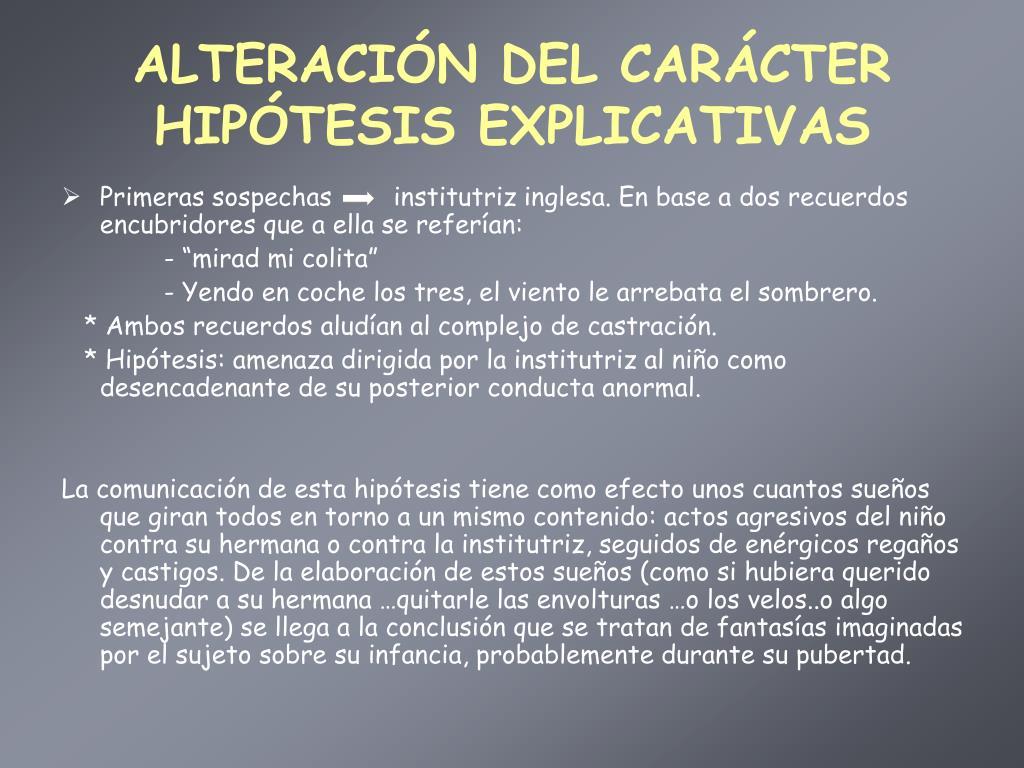 ALTERACIÓN DEL CARÁCTER HIPÓTESIS EXPLICATIVAS