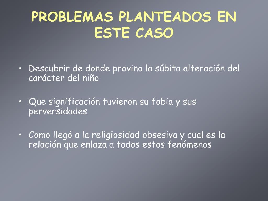 PROBLEMAS PLANTEADOS EN ESTE CASO