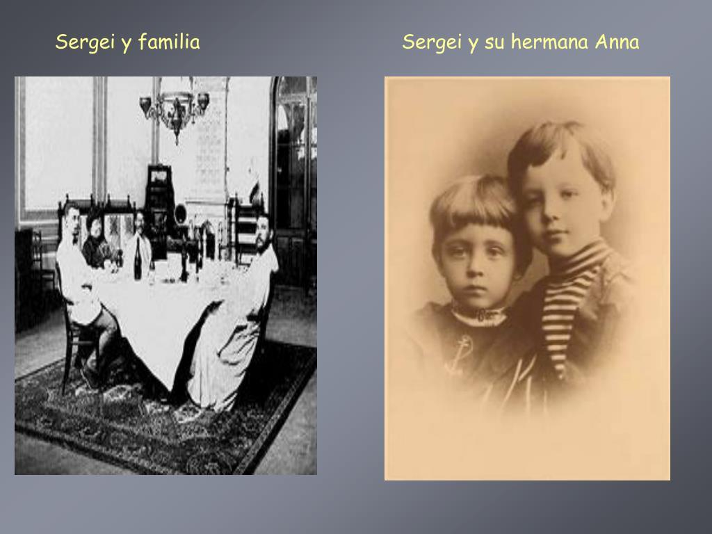 Sergei y familia                                  Sergei y su hermana Anna