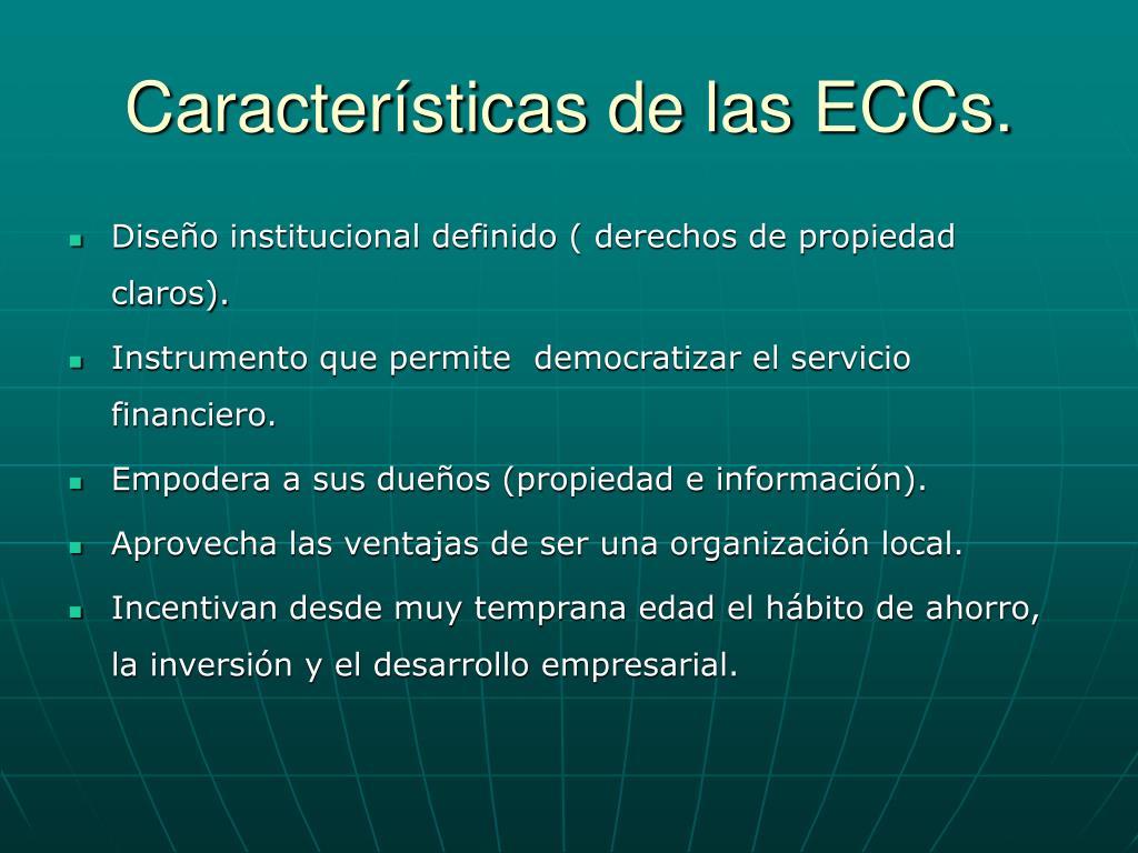 Características de las ECCs.
