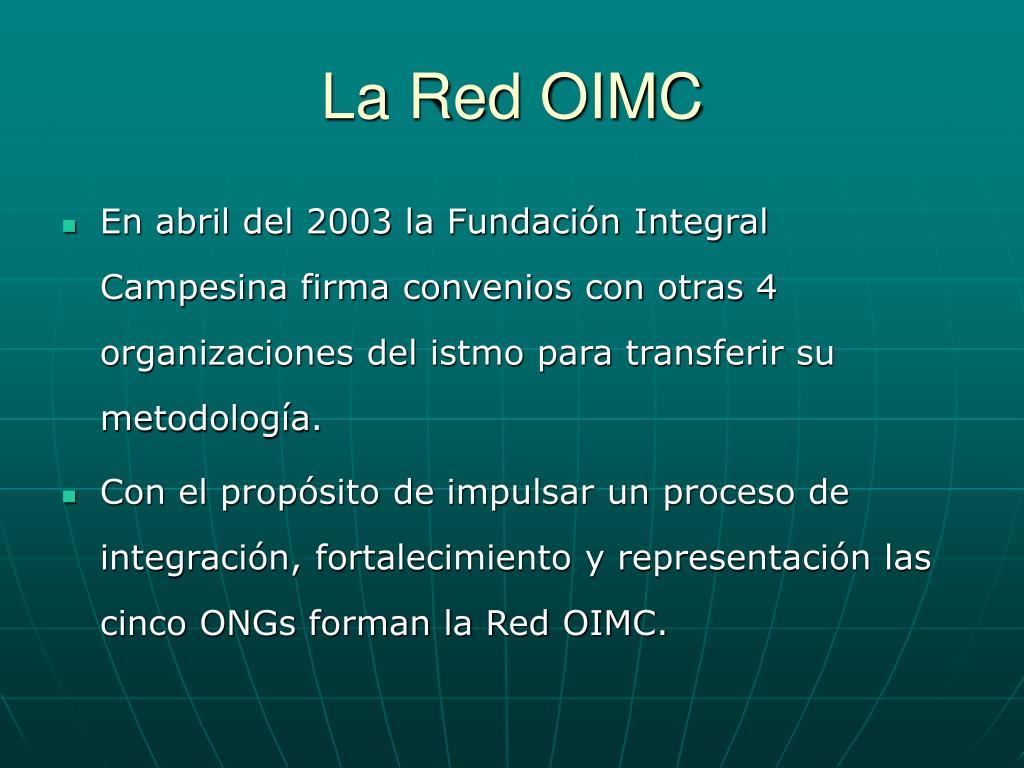 La Red OIMC