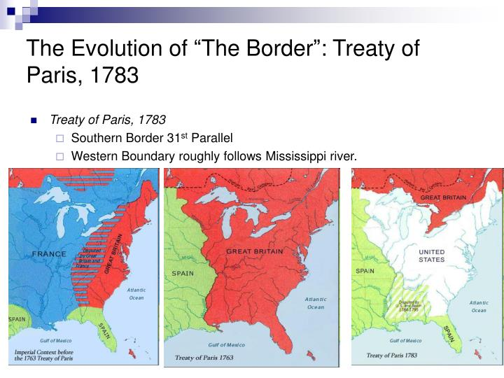 The evolution of the border treaty of paris 1783