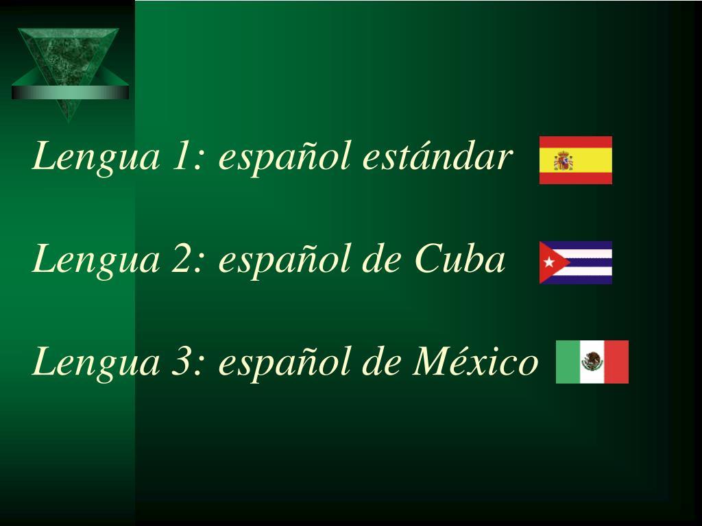 Lengua 1: español estándar