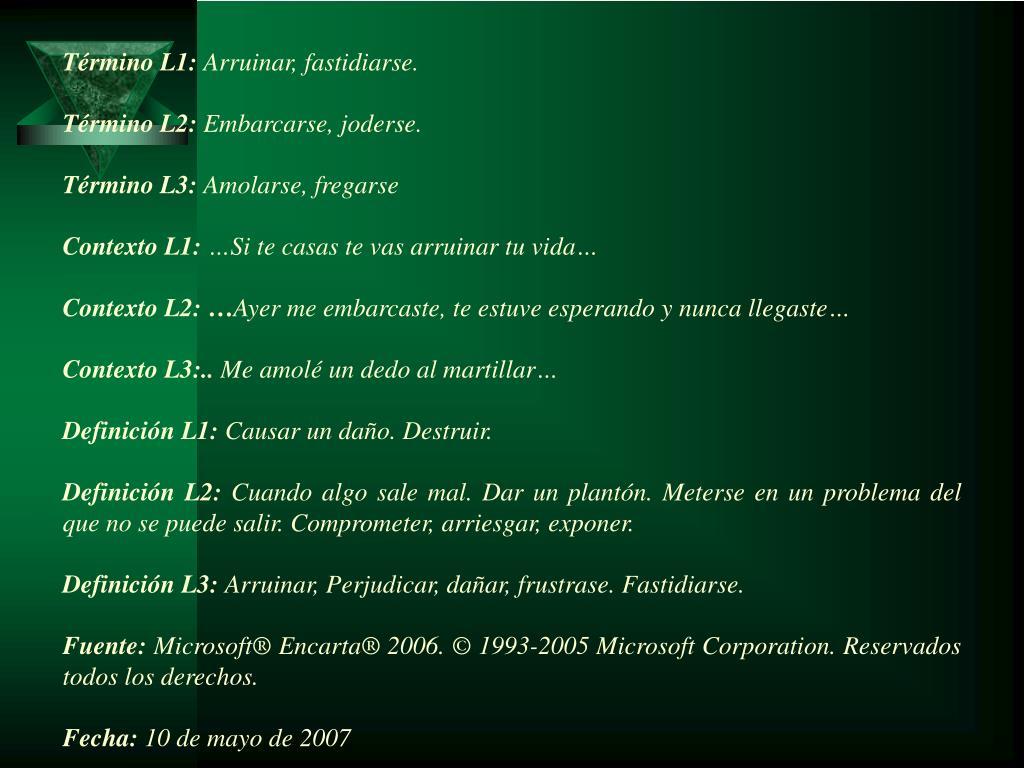 Término L1: