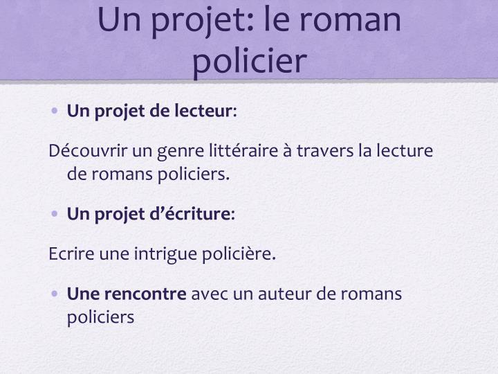 Un projet: le roman policier