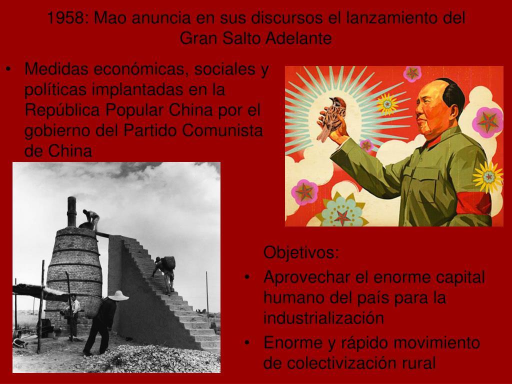 1958: Mao anuncia en sus discursos el lanzamiento del Gran Salto Adelante