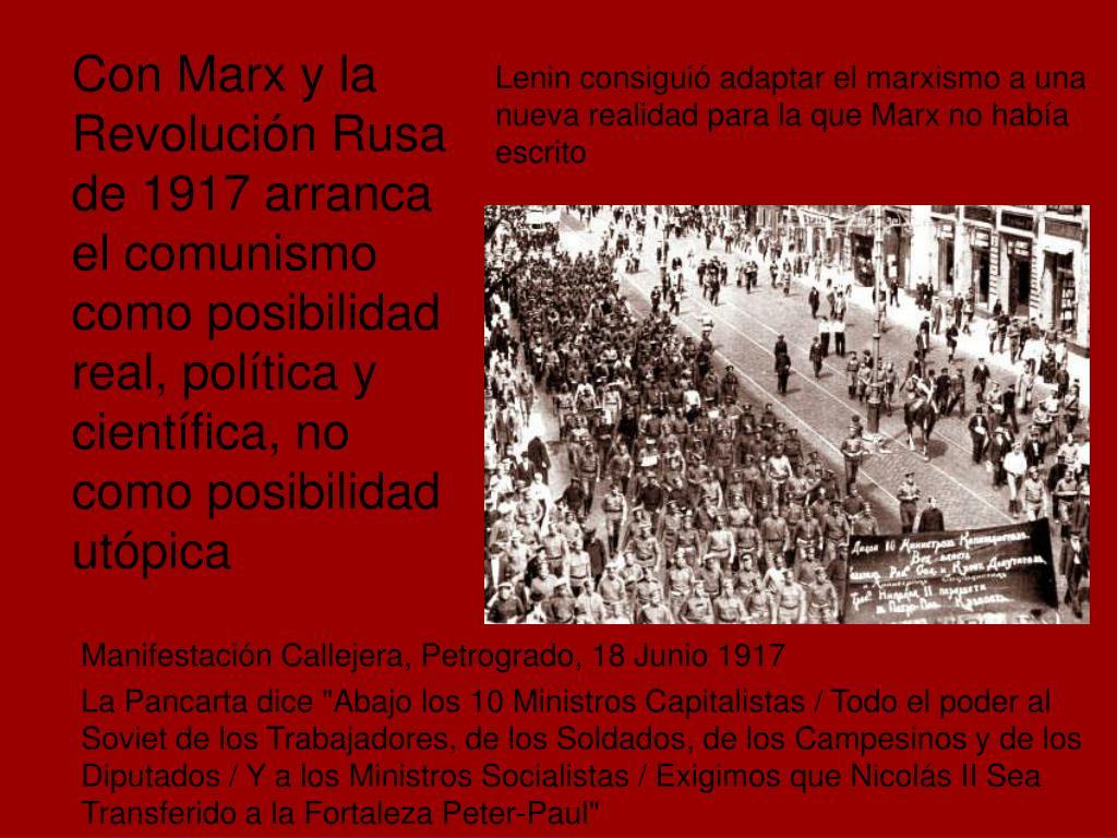 Lenin consiguió adaptar el marxismo a una nueva realidad para la que Marx no había escrito
