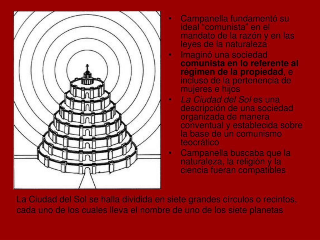 """Campanella fundamentó su ideal """"comunista"""" en el mandato de la razón y en las leyes de la naturaleza"""