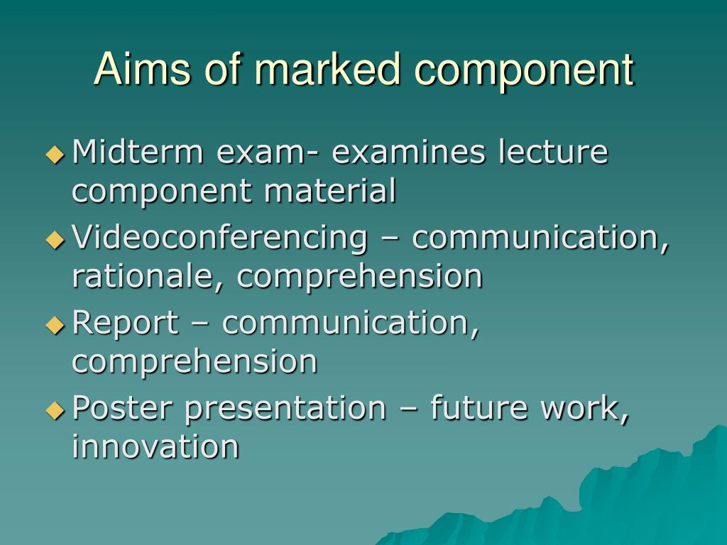 Aims of marked component