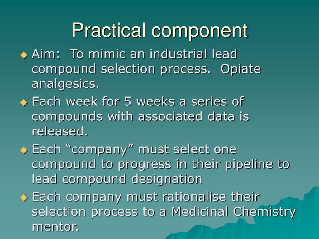 Practical component
