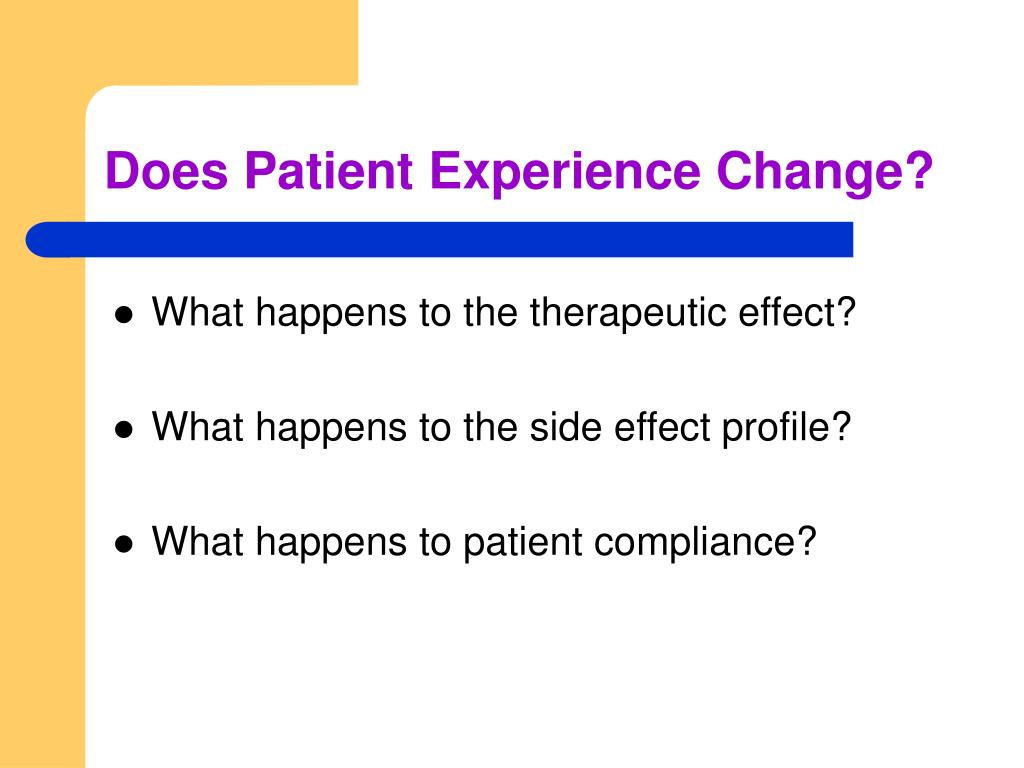 Does Patient Experience Change?