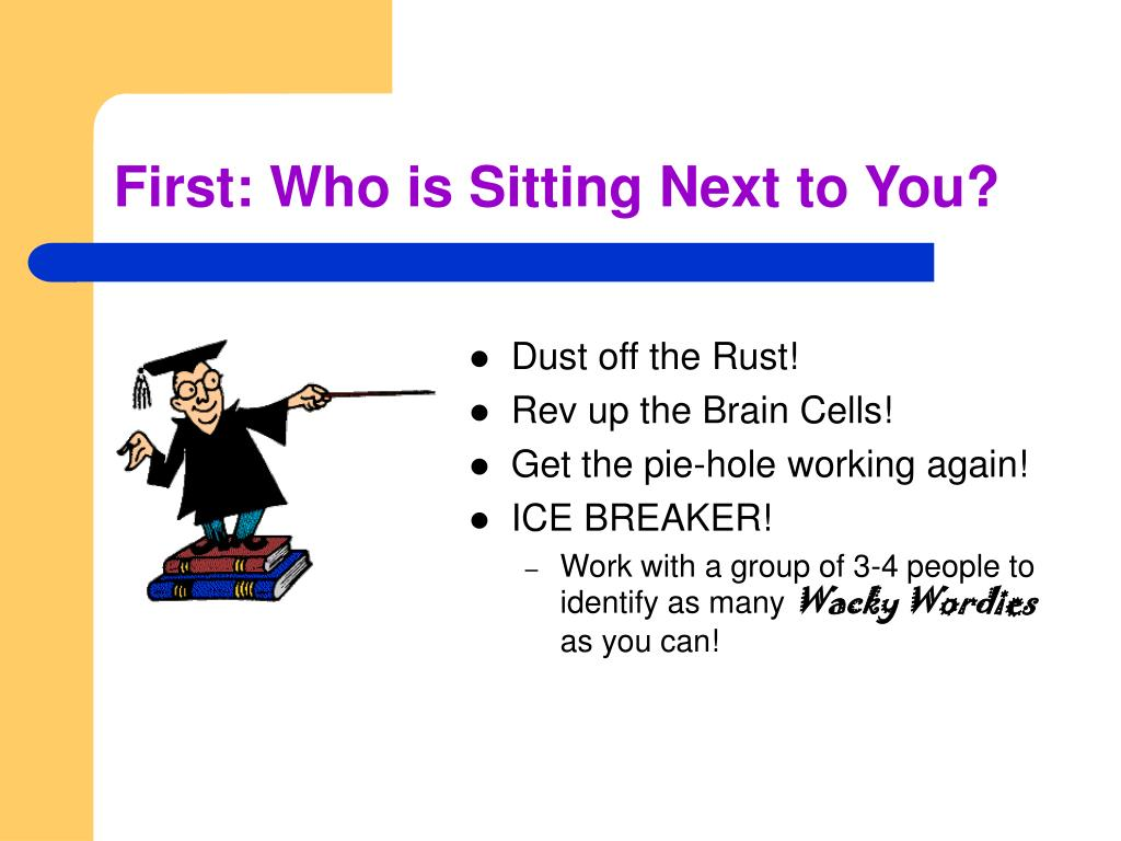 First: Who is Sitting Next to You?