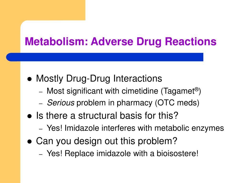Metabolism: Adverse Drug Reactions