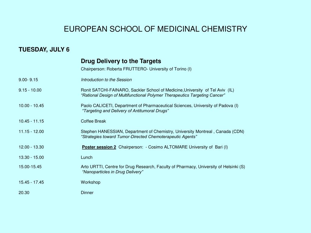 EUROPEAN SCHOOL OF MEDICINAL CHEMISTRY