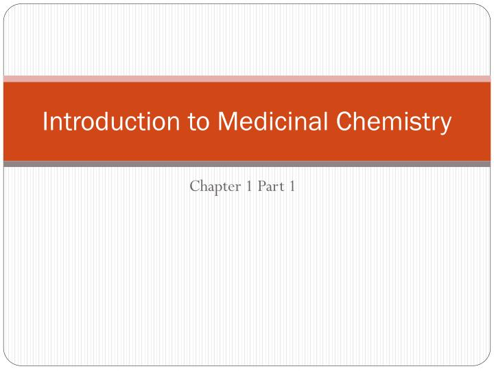 Introduction to medicinal chemistry l.jpg