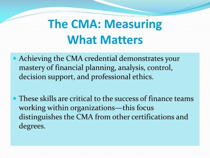 The CMA: Measuring