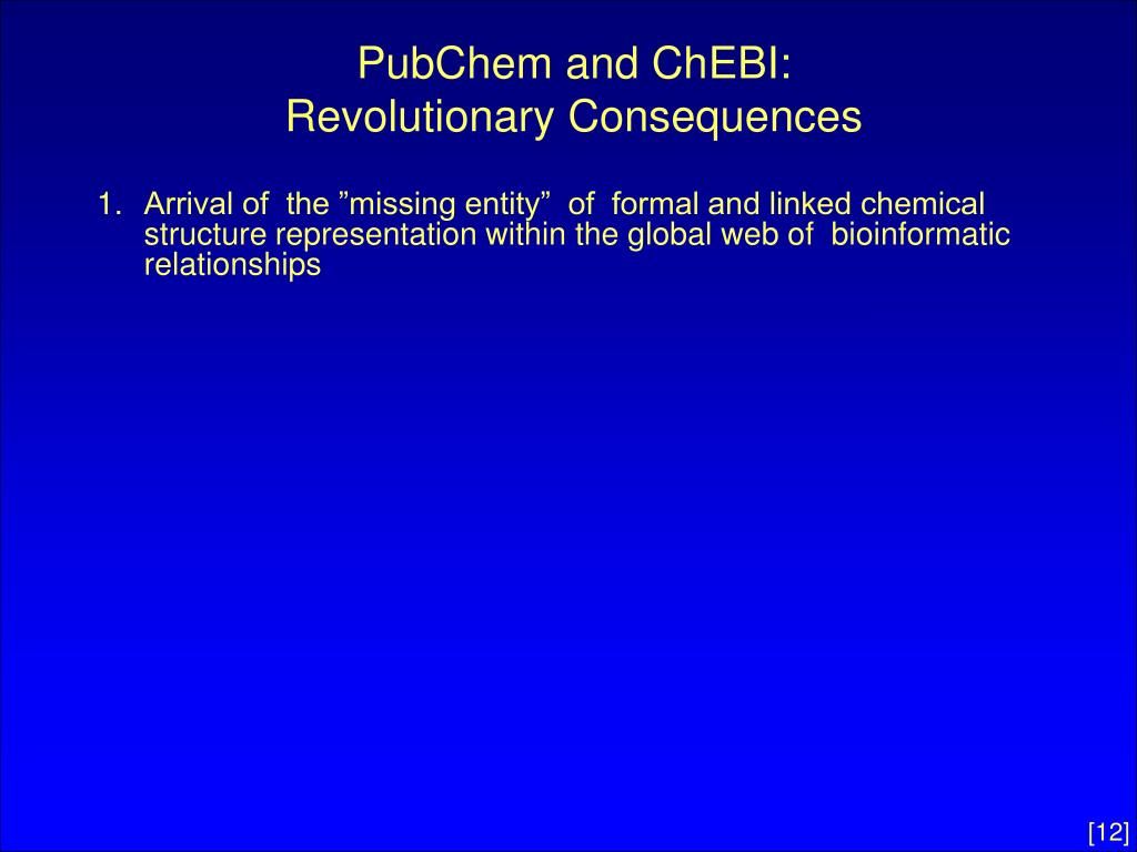PubChem and ChEBI:
