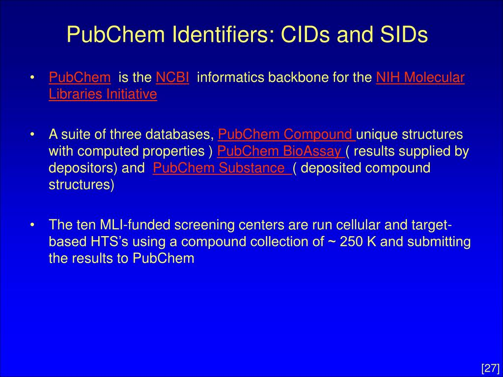 PubChem Identifiers: CIDs and SIDs