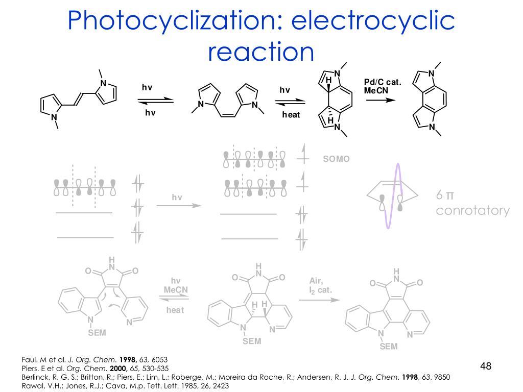 Photocyclization: electrocyclic reaction