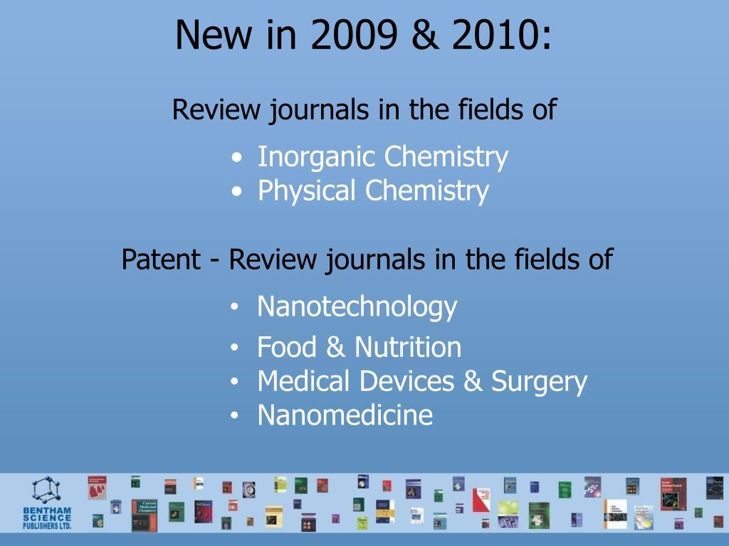 New in 2009 & 2010: