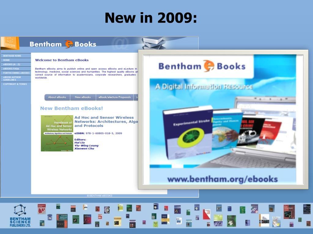 New in 2009: