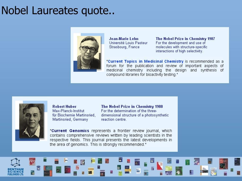 Nobel Laureates quote..