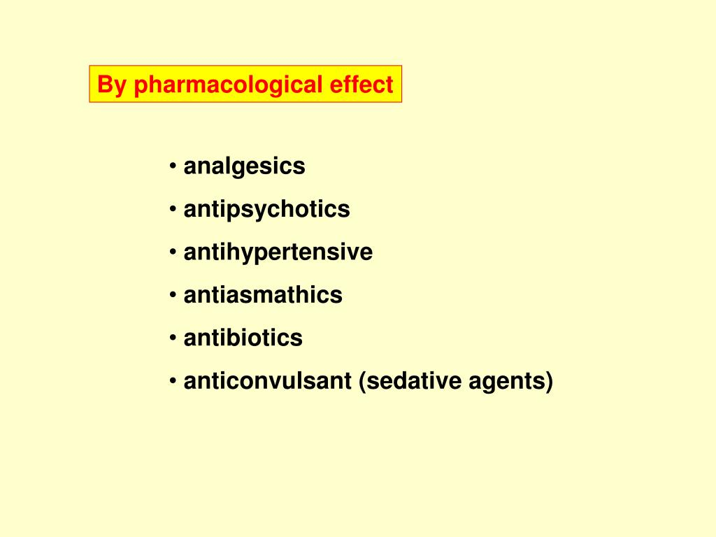 By pharmacological effect