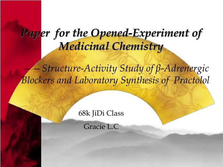 Paper for the opened experiment of medicinal chemistry
