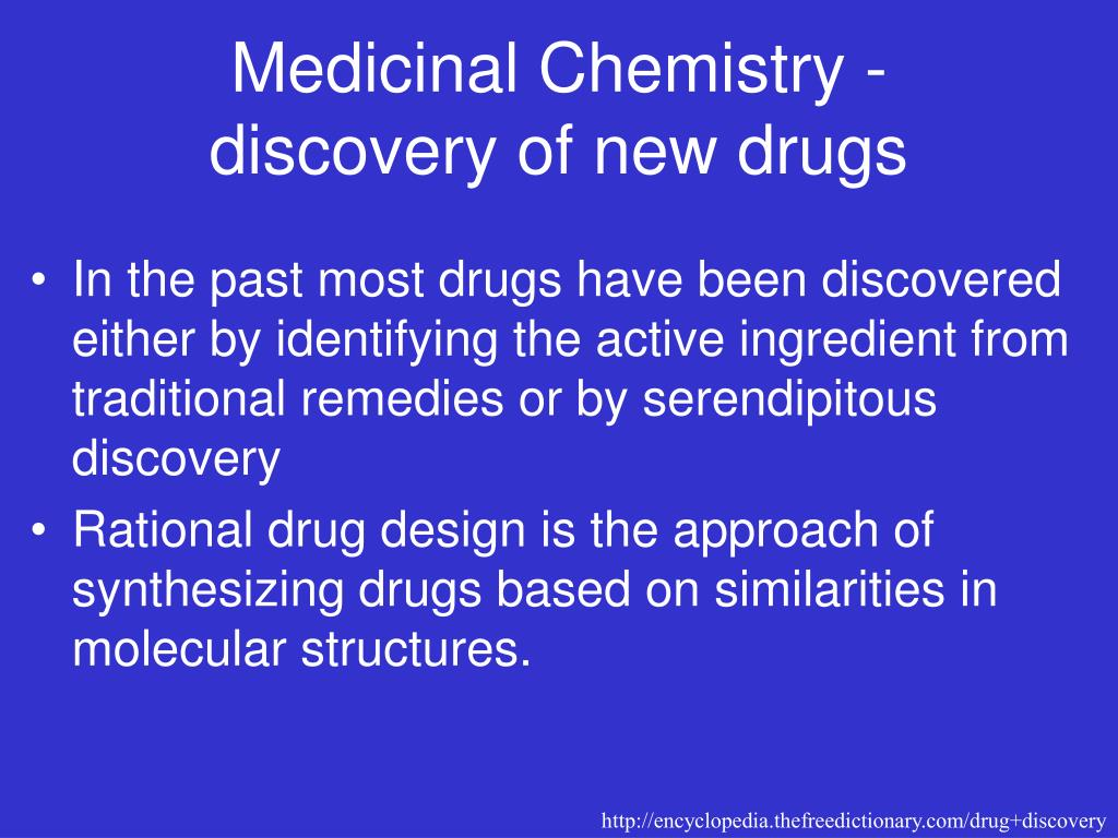 Medicinal Chemistry - discovery of new drugs