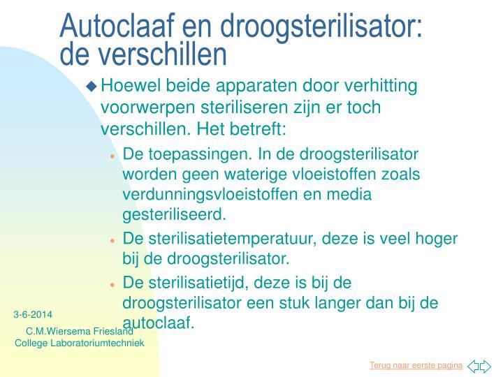 Autoclaaf en droogsterilisator: