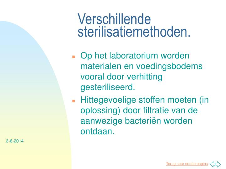 Verschillende sterilisatiemethoden.