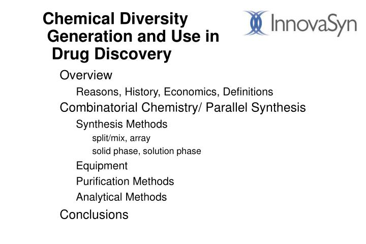 Chemical diversity generation and use in drug discovery