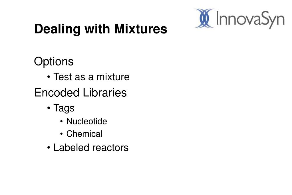 Dealing with Mixtures