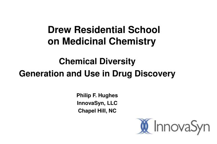 Drew residential school on medicinal chemistry