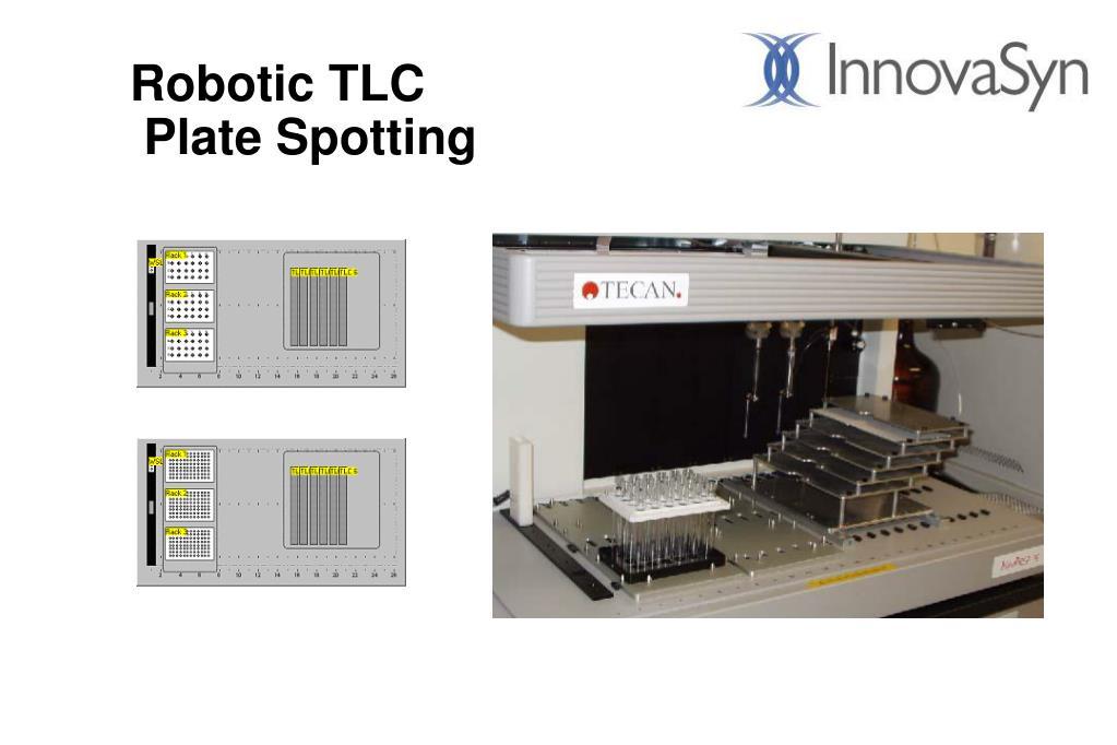 Robotic TLC