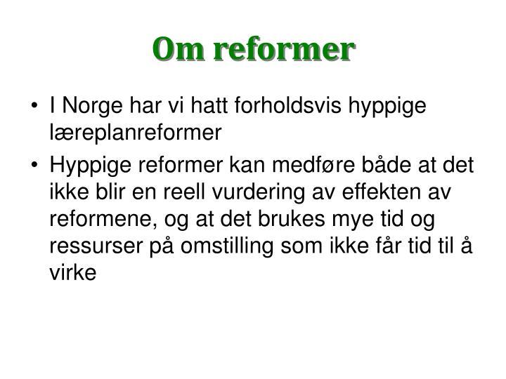 Om reformer