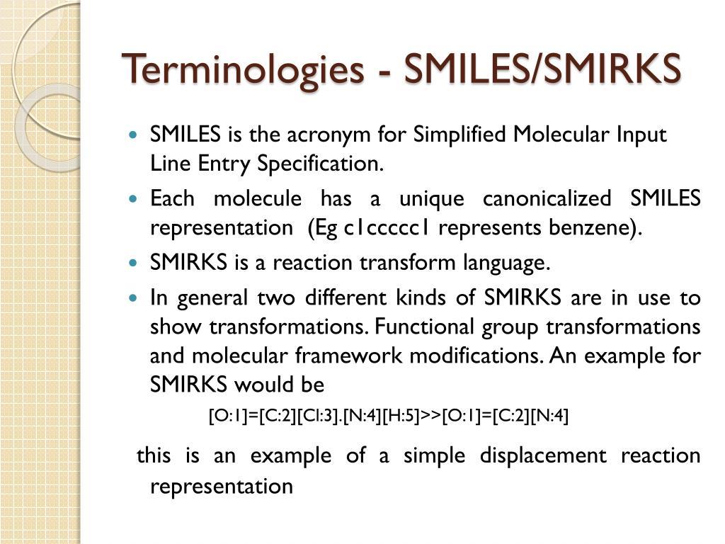 Terminologies - SMILES/SMIRKS