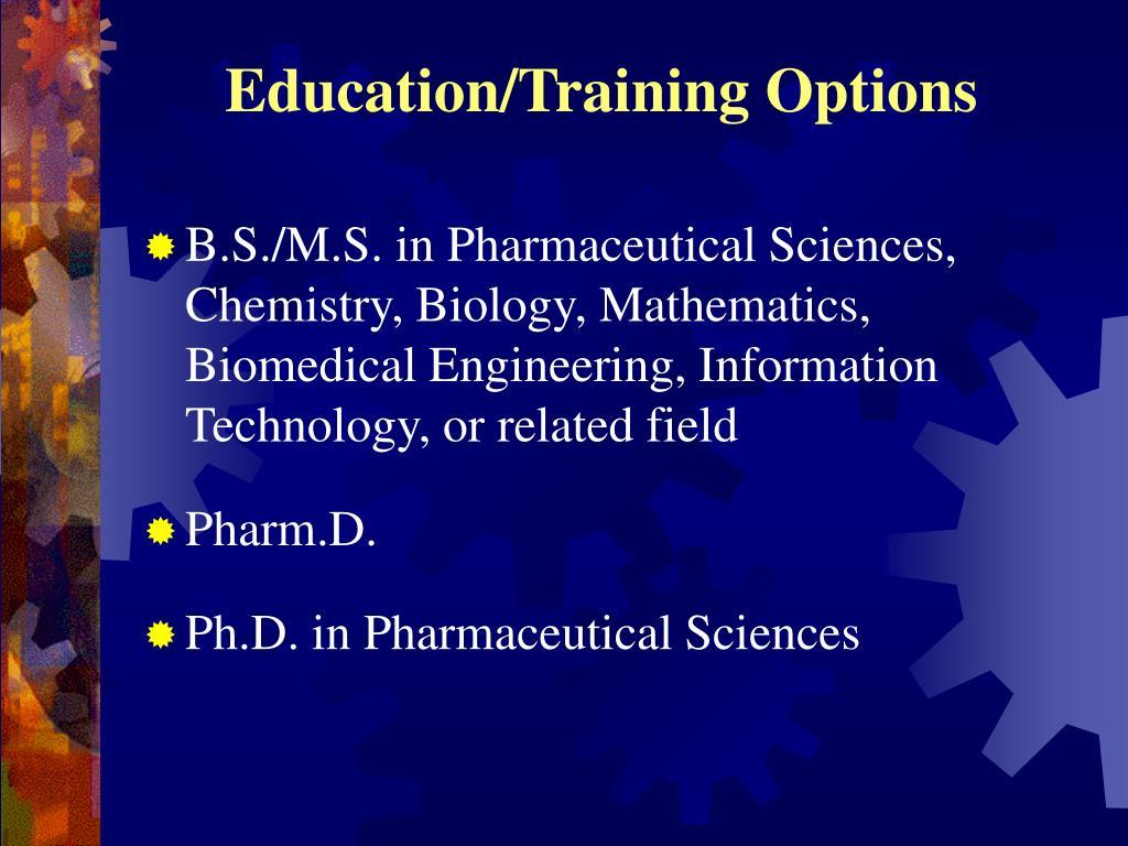 Education/Training Options