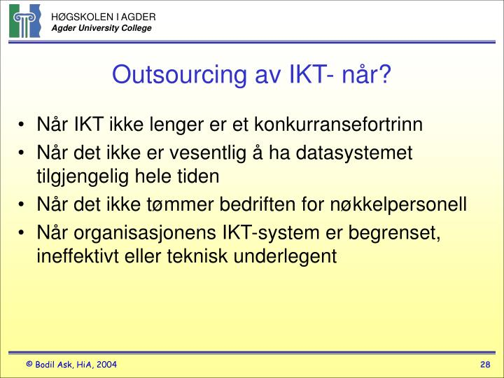 Outsourcing av IKT- når?