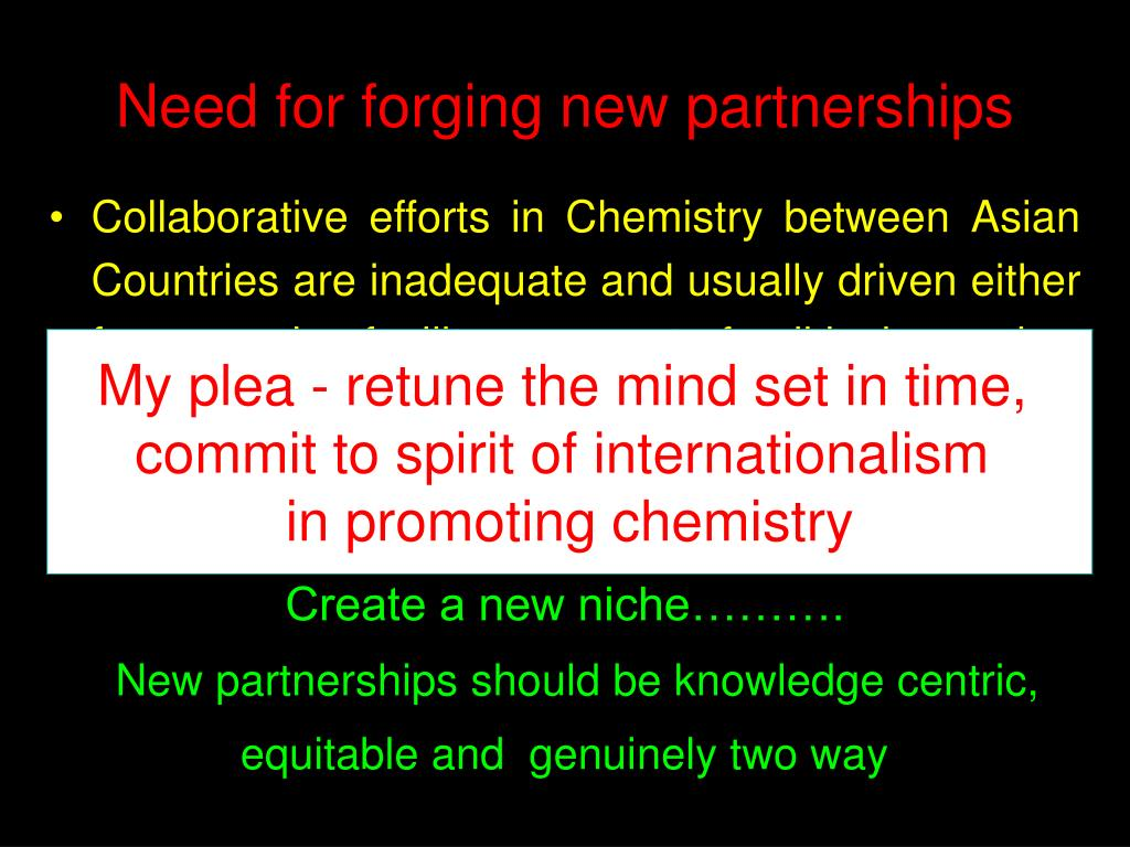 Need for forging new partnerships