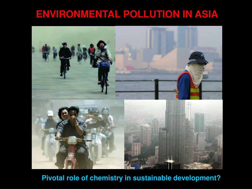 ENVIRONMENTAL POLLUTION IN ASIA