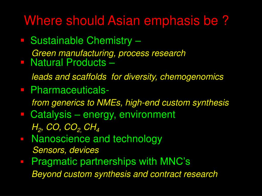 Where should Asian emphasis be ?