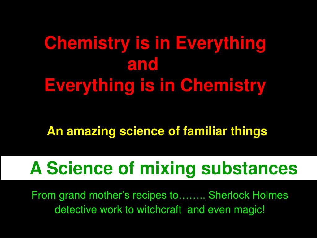 A Science of mixing substances