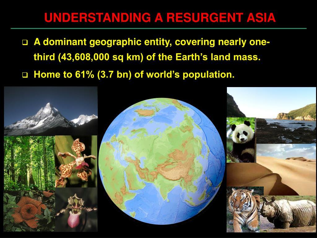 UNDERSTANDING A RESURGENT ASIA