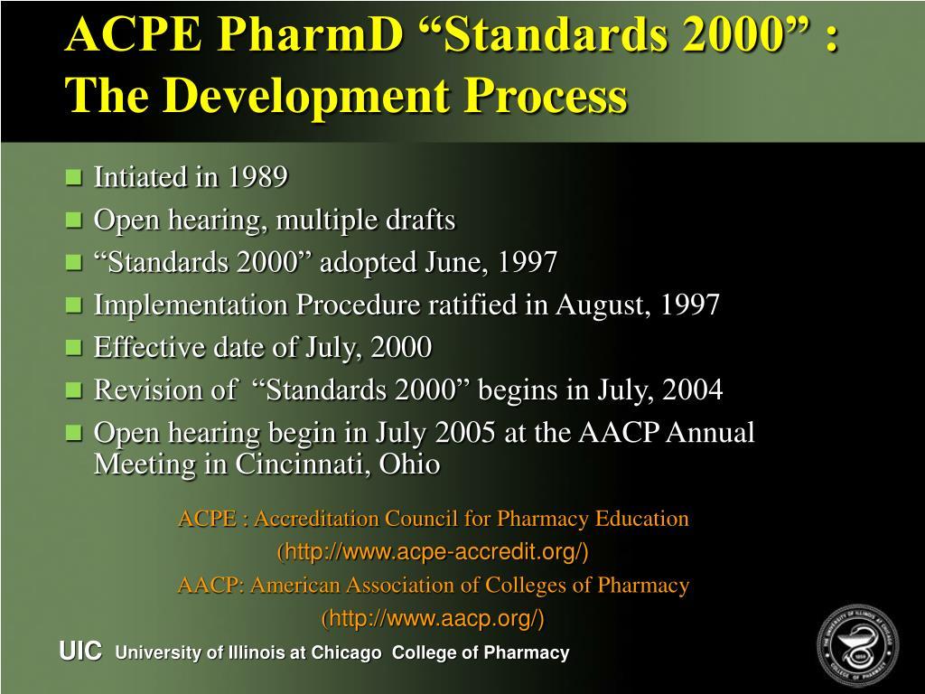 "ACPE PharmD ""Standards 2000"" : The Development Process"